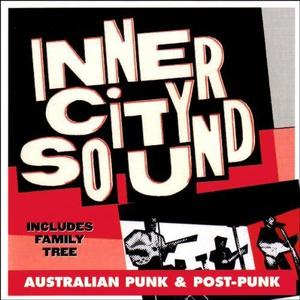 VA - Inner City Sound: Australian Punk and Post-Punk (2005)
