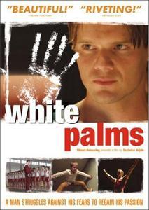 White Palms (2006) Fehér tenyér