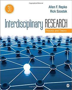 Interdisciplinary Research: Process and Theory Third Edition
