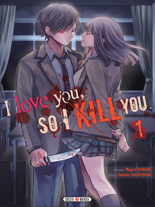 I love you so I kill you - Tome 1(2018)