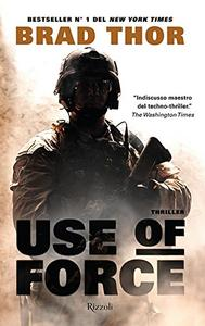 Brad Thor - Use of force (Repost)