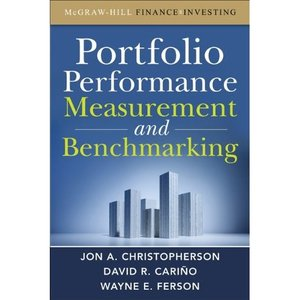 Portfolio Performance Measurement and Benchmarking (repost)