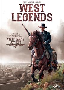 West Legends - Tome 1 - Wyatt Earp's Last Hunt