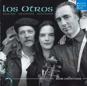 Hille Perl, Lee Santana, Steve Player - Los Otros: DHM Collection (2017)