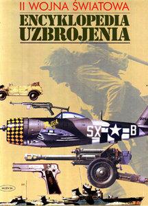II Wojna Swiatowa: Encyklopedia Uzbrojenia