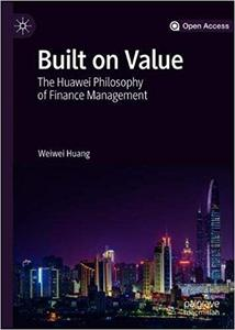 Built on Value: The Huawei Philosophy of Finance Management