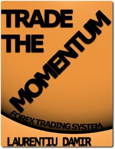 Trade the Momentum - Forex Trading System (repost)