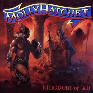 Molly Hatchet - Kingdom of XII (2000)