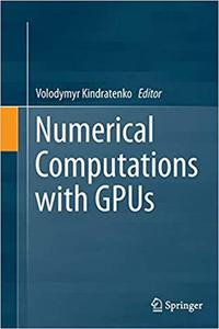 Numerical Computations with GPUs (Repost)