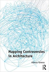Mapping Controversies in Architecture