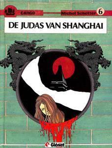Cargo - 06 - De Judas Van Shanghai