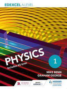 Edexcel A Level Physics, Student Book 1