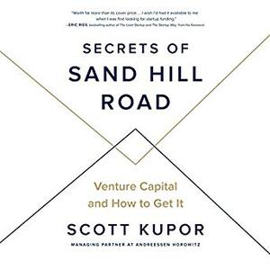 Secrets of Sand Hill Road: Venture Capital and How to Get It [Audiobook]