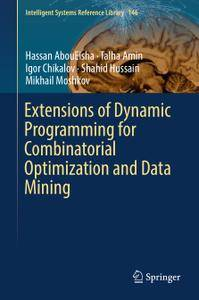 Extensions of Dynamic Programming for Combinatorial Optimization and Data Mining
