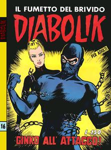 Diabolik N.016 - Prima serie - Ginko all'attacco (Astorina 04-1964)
