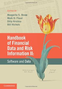 Handbook of Financial Data and Risk Information II: Volume 2: Software and Data (repost)