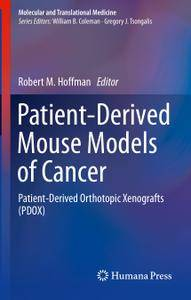 Patient-Derived Mouse Models of Cancer: Patient-Derived Orthotopic Xenografts (PDOX)