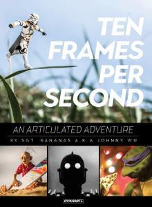 Dynamite-Ten Frames Per Second An Articulated Adventure 2017 Hybrid Comic eBook