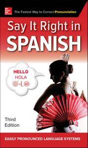 Say It Right in Spanish, 3rd Edition