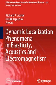 Dynamic Localization Phenomena in Elasticity, Acoustics and Electromagnetism (repost)