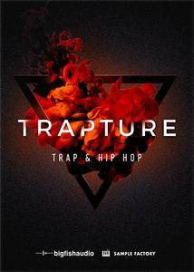 Big Fish Audio Trapture Trap and Hip Hop KONTAKT