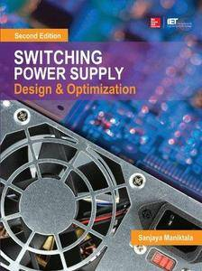 Switching Power Supply Design and Optimization (2nd edition) (Repost)