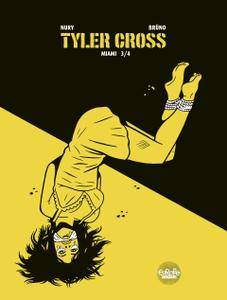 Tyler.Cross.03-Miami.3.of.4.2018.Europe.Comics.Digital-Empire