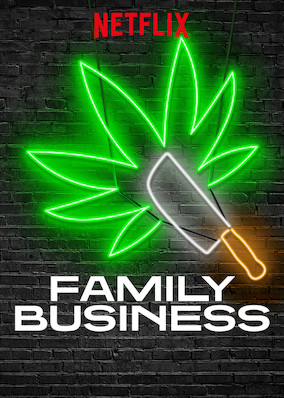 Family Business (2019) Season 1 *FIXED*