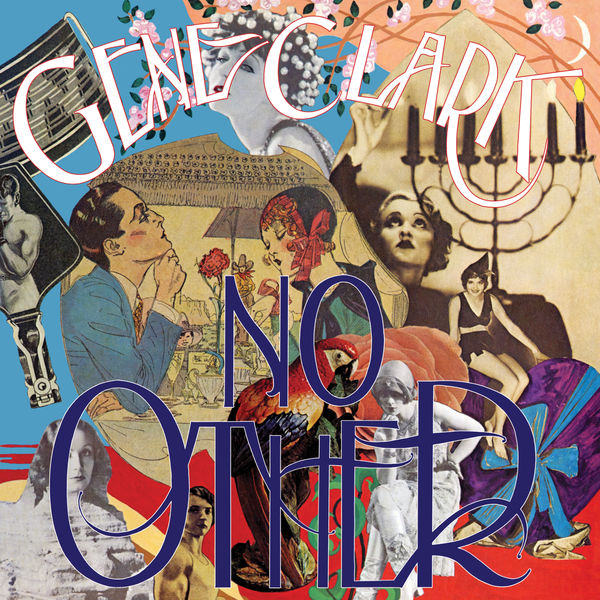 Gene Clark - No Other (Deluxe Edition) (2019) [Official Digital Download 24/96]