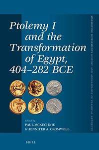 Ptolemy I and the transformation of Egypt, 404-282 BCE (Repost)