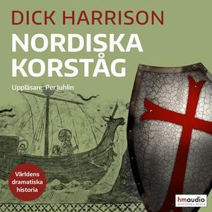 «Nordiska korståg» by Dick Harrison