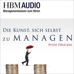 «Die Kunst, sich selbst zu managen» by Peter Drucker