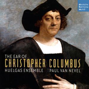 Paul van Nevel, Huelgas Ensemble - The Ear of Christopher Columbus (2019)