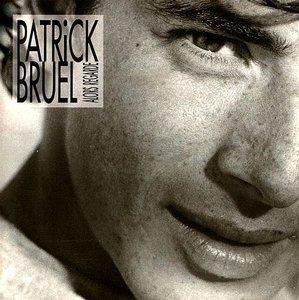 Patrick Bruel - Alors Regarde (1990)