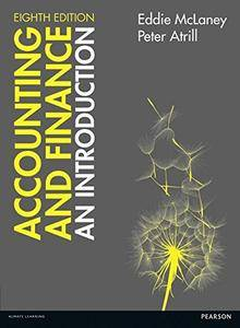 Accounting and Finance: An Introduction, 8th Edition