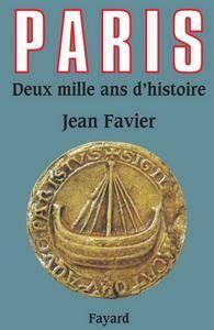 """Jean Favier, """"Paris : Deux mille ans d'histoire"""""""