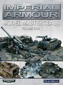 Imperial Armour: Model Masterclass (Warhammer 40000)