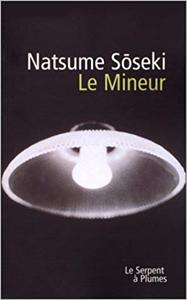 Le Mineur - Natsume Soseki