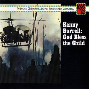 Kenny Burrell - God Bless The Child (1971) {1987, Reissue, Remastered}