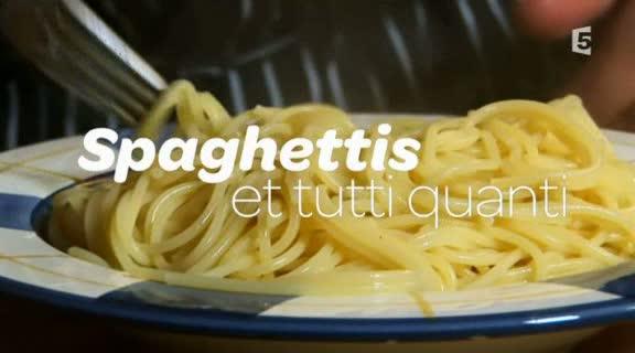 (Fr5) Spaghettis et tutti quanti (2011)