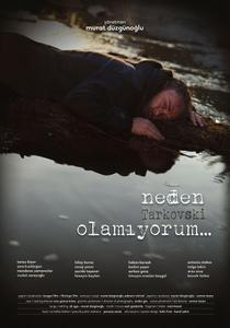 Why Can't I Be Tarkovsky? (2014) Neden Tarkovski Olamiyorum...
