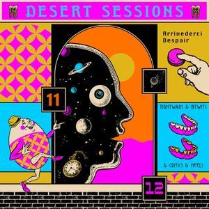 Desert Sessions - Vols. 11 & 12 (2019)