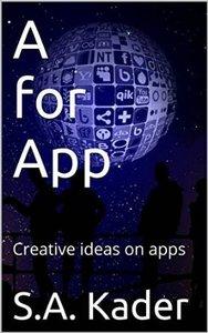 A for App: Creative ideas on apps