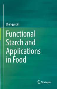 Functional Starch and Applications in Food (Repost)