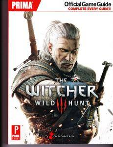 The Witcher 3: Wild Hunt: Prima Official Game Guide