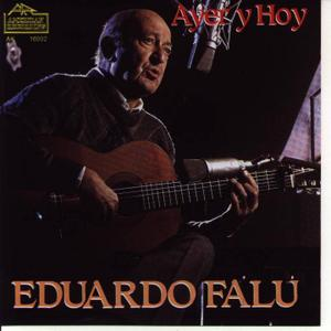 Eduardo FALU - Ayer y hoy + Bonus