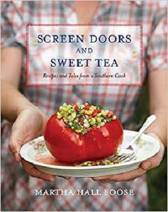 Screen Doors and Sweet Tea: Recipes and Tales from a Southern Cook [Repost]