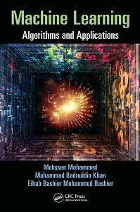 Machine Learning : Algorithms and Applications