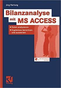 Bilanzanalyse mit MS ACCESS: Daten analysieren, Ergebnisse berechnen und auswerten