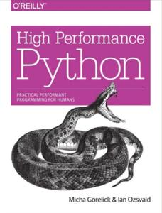 High Performance Python: Practical Performant Programming for Humans (repost)